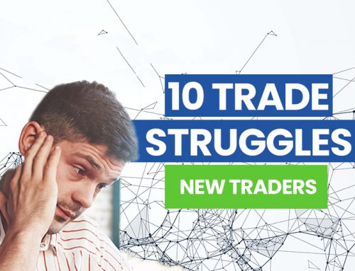 Top 10 struggles that new trader's experience